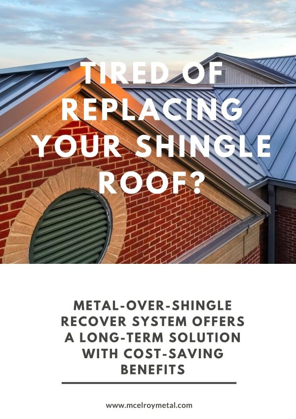 Tired of Replacing Your Shingle Roof 12-19-2018 (1)-01